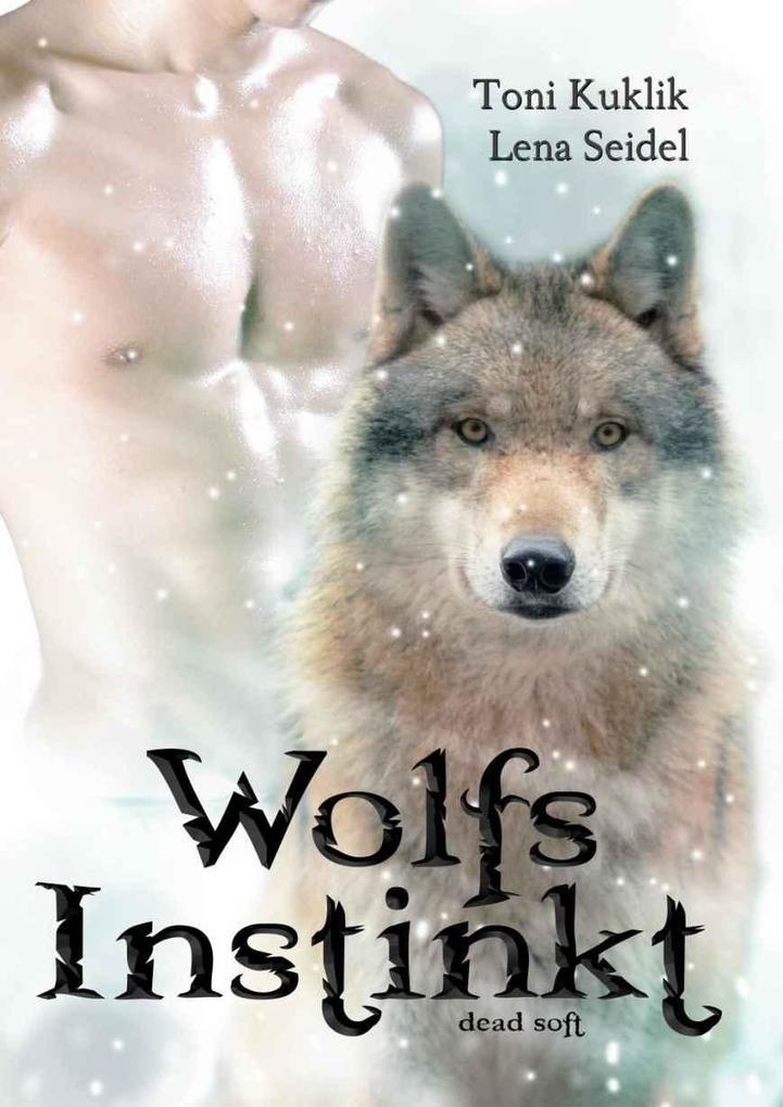 Wolfsinstinkt als eBook