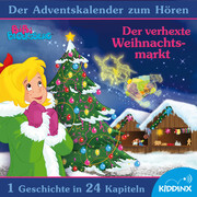 Bibi Blocksberg - Der verhexte Weihnachtsmarkt (Der Adventskalender zum Hören)