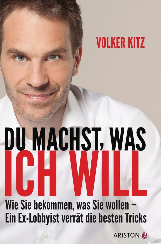 Du machst, was ich will als Buch von Volker Kitz