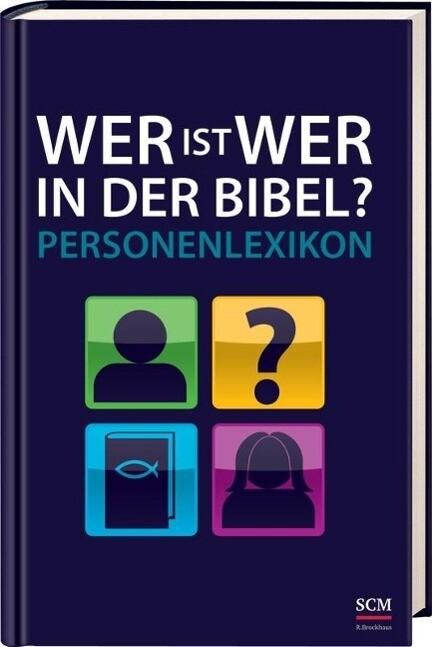 Wer ist wer in der Bibel? als Buch