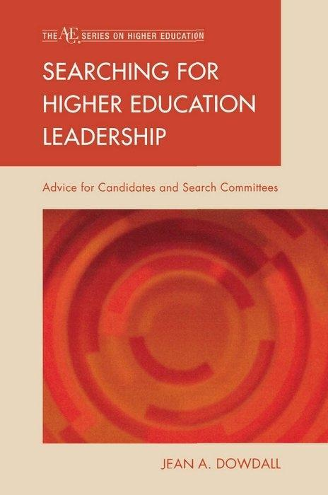 Searching for Higher Education Leadership als e...