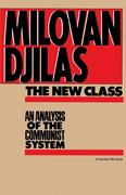 The New Class: An Analysis of the Communist System