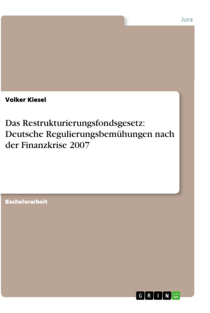 Das Restrukturierungsfondsgesetz: Deutsche Regu...