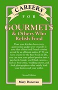Careers for Gourmets & Others Who Relish Food, Second Edition