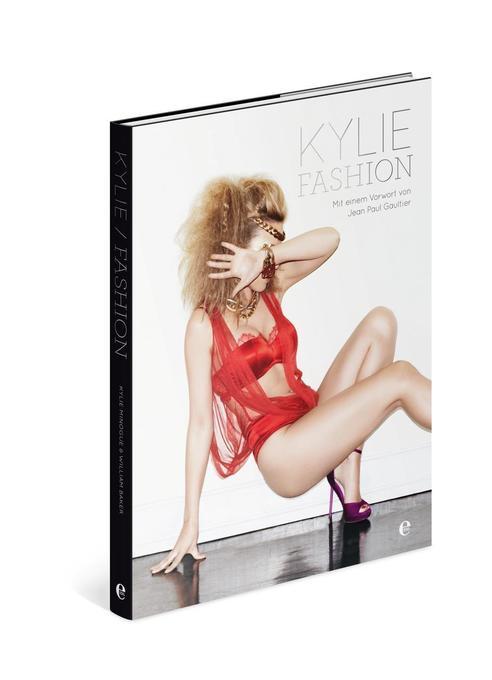 Kylie Fashion als Buch von William Baker, Kylie...