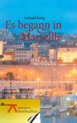 Es begann in Marseille
