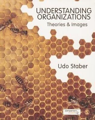Understanding Organizations als Buch von Udo St...