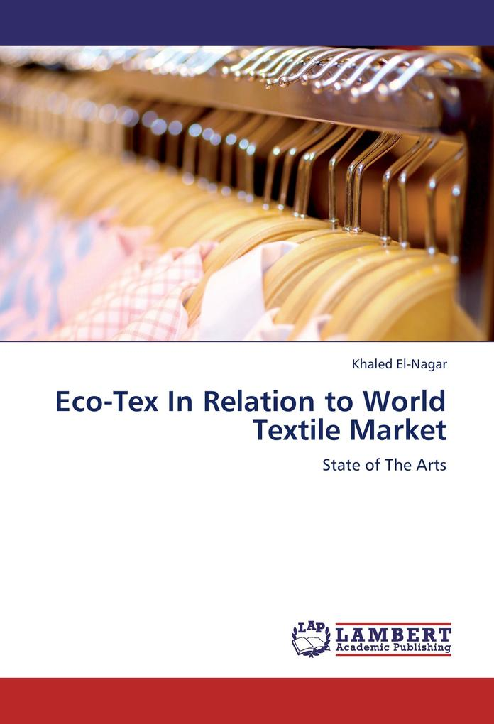 Eco-Tex In Relation to World Textile Market als...