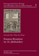 Erasmus-Rezeption im 16. Jahrhundert
