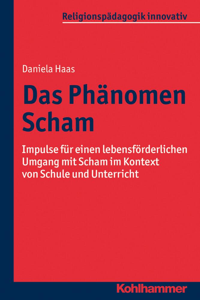 Das Phänomen Scham als Buch von Daniela Haas, R...