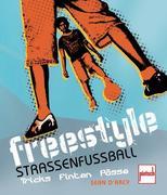Freestyle Straßenfußball
