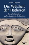 Die Weisheit der Hathoren