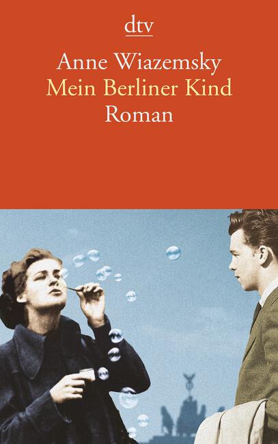 Mein Berliner Kind als Taschenbuch von Anne Wia...