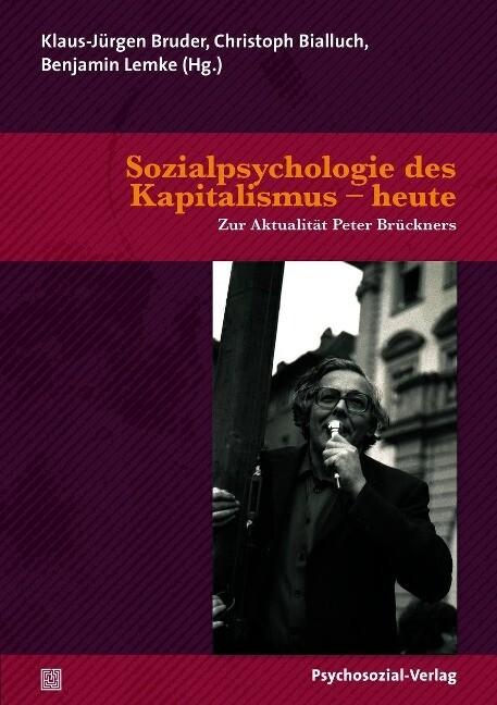 Sozialpsychologie des Kapitalismus - heute als ...