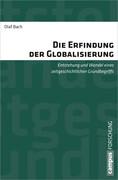Die Erfindung der Globalisierung