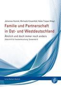 Familie und Partnerschaft in Ost- und Westdeutschland