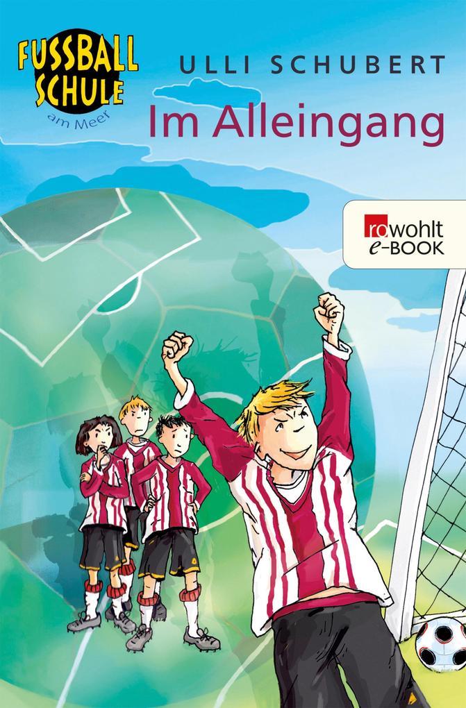 Im Alleingang als eBook Download von Ulli Schubert