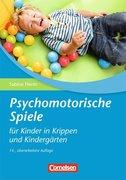 Psychomotorische Spiele für Kinder in Krippen und Kindergärten