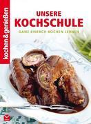 Kochen & Genießen: Unsere Kochschule