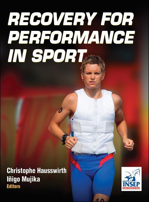 Recovery for Performance in Sport als Buch von ...