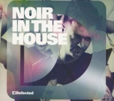 Defected Pres. Noir In The House
