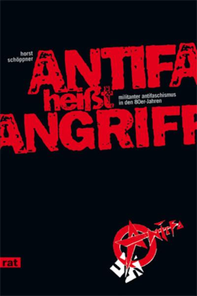 Antifa heißt Angriff als Buch von Horst Schöppner