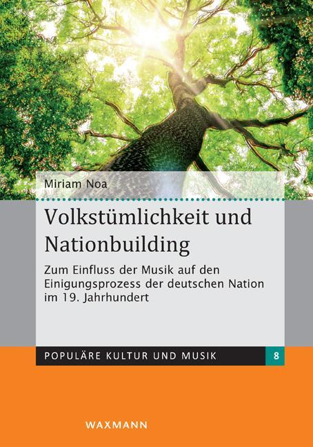 Volkstümlichkeit und Nationbuilding als Buch