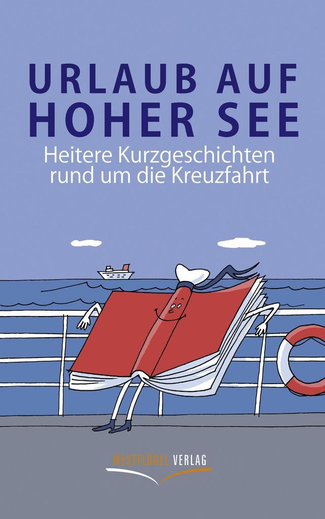 Urlaub auf hoher See als eBook Download von Ste...