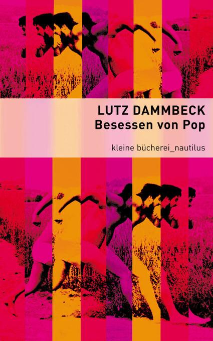 Besessen von Pop als eBook Download von Lutz Dammbeck - Lutz Dammbeck