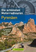 Die schönsten Motorradtouren Pyrenäen