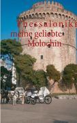 Thessaloniki meine geliebte Molochin