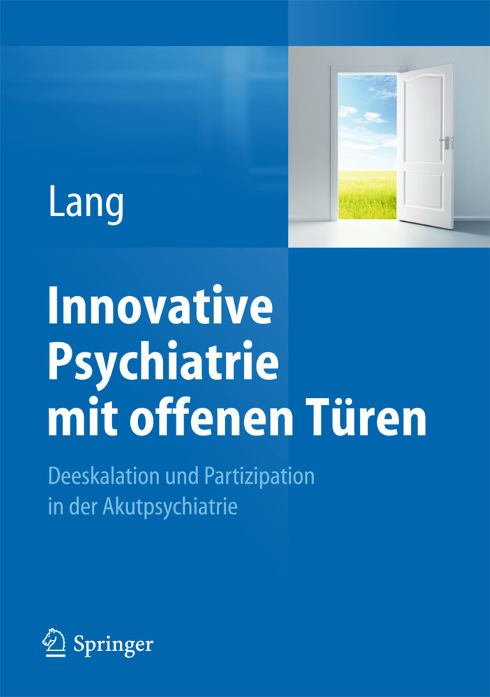 Innovative Psychiatrie mit offenen Türen als Bu...