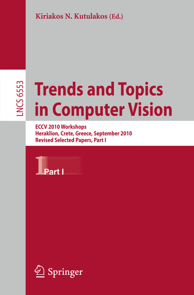 Trends and Topics in Computer Vision als Buch von