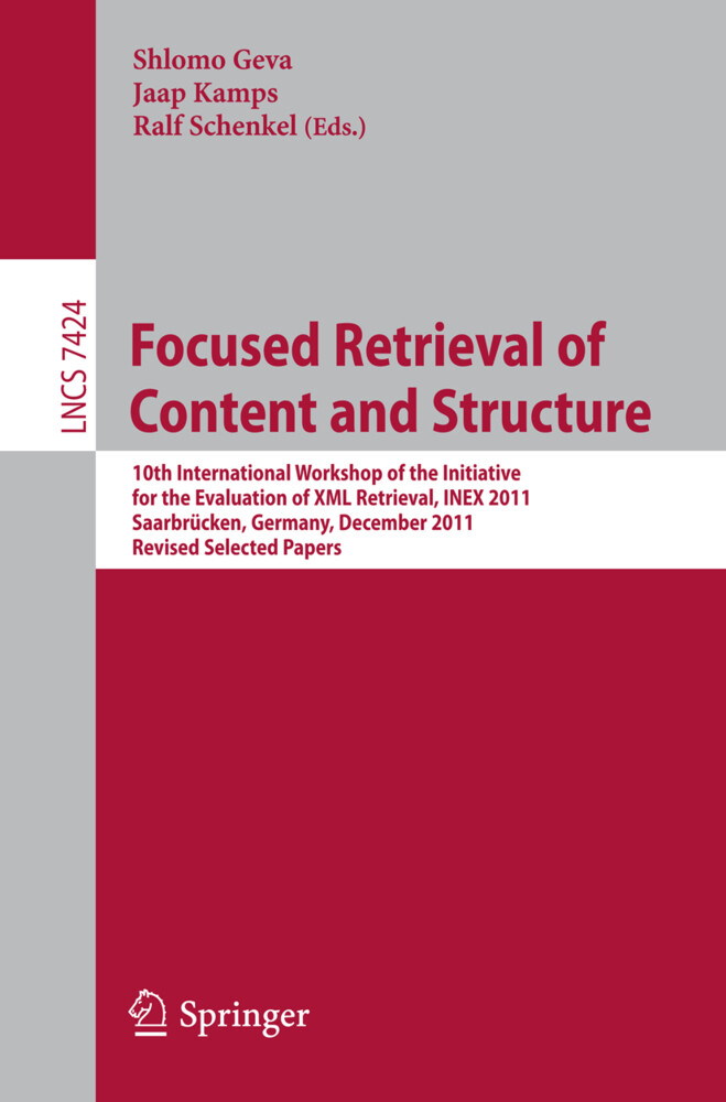 Focused Retrieval of Content and Structure als ...