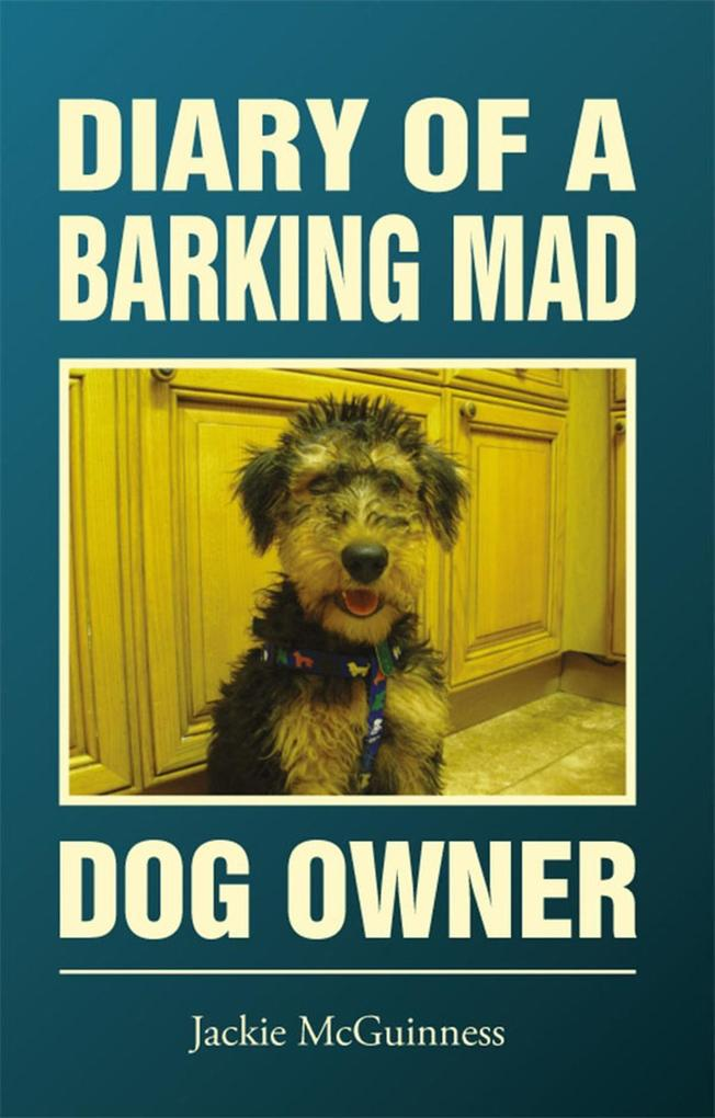 Diary Of A Barking Mad Dog Owner als eBook Down...