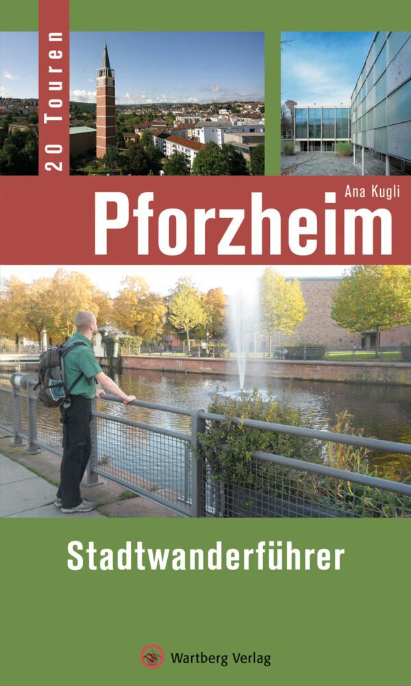 Pforzheim - Stadtwanderführer als Buch von Ana ...