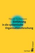 Einführung in die systemische Organisationsforschung