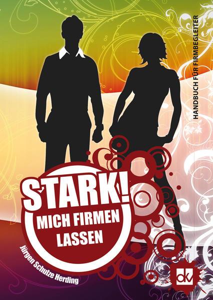 STARK! Mich firmen lassen als Buch von Jürgen S...