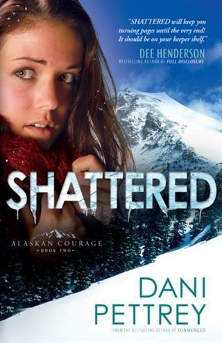 Shattered (Alaskan Courage Book #2) als eBook D...