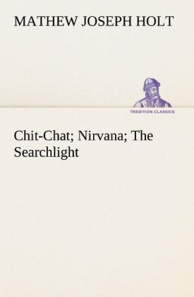 Chit-Chat; Nirvana; The Searchlight als Buch vo...