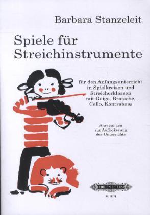 Spiele für Streichinstrumente als Buch von Barb...