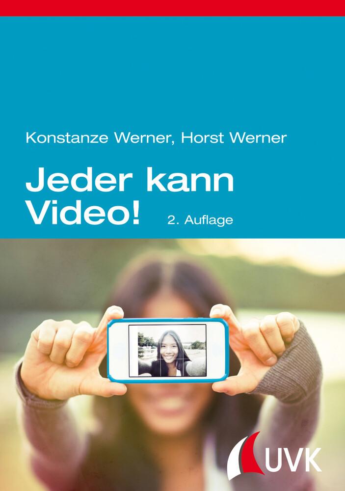 Jeder kann Video! als Buch von Konstanze Werner...