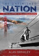 The Unfinished Nation: A Concise History of the American People