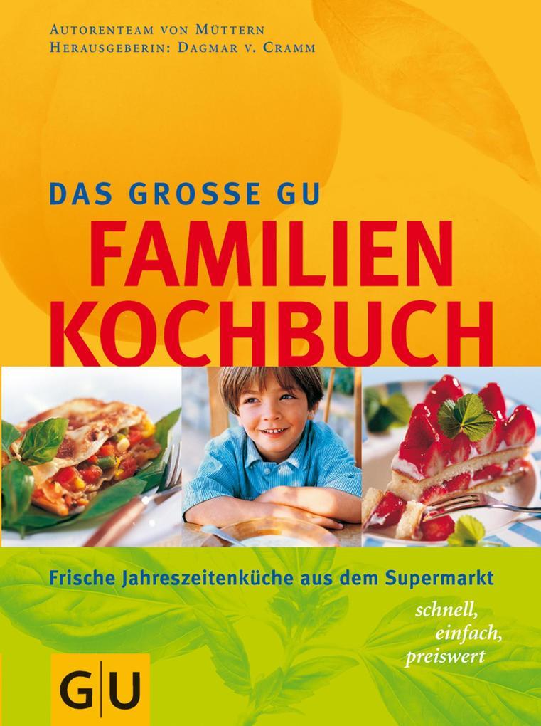 Familien-Kochbuch, Das große GU als eBook