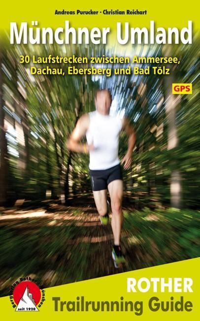 Trailrunning Guide Münchner Umland als Buch von...