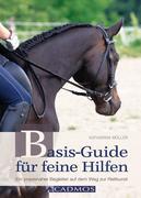 Basis-Guide für feine Hilfen