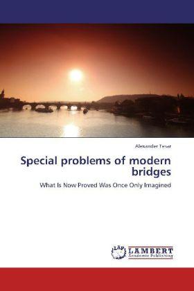 Special problems of modern bridges als Buch von...