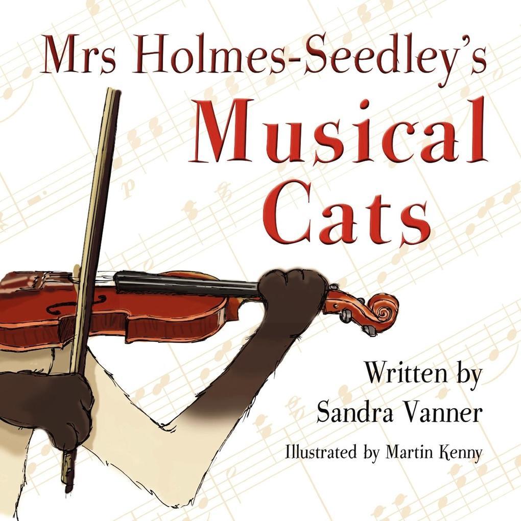 Mrs Holmes-Seedley´s Musical Cats als Taschenbu...
