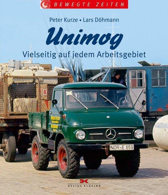 UNIMOG als Buch von Peter Kurze, Lars Döhmann