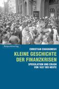 Kleine Geschichte der Finanzkrisen